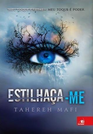 Estilhaça-me, Tahereh Mafi | :: O Devorador De Livros :: | Ficção científica literária | Scoop.it