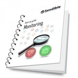 Guide to Social Media Monitoring using Sendible - Sendible Insights | Open Source Researcher | Scoop.it