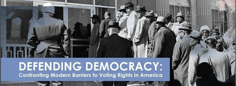 Defending Democracy: Confronting Modern Barriers to Voting Rights in America | 15th Amendment | Scoop.it