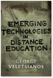 Athabasca University Press - Emerging Technologies in Distance Education | Course Technology | Scoop.it