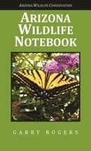 Arizona Wildlife Notebook Revised - #Wildlife, #Arizona, #Conservation | GarryRogers NatCon News | Scoop.it