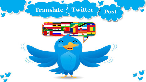 Translating your Twitter Posts is a Good Marketing Strategy - Aussie Translations Blog | Certified Translation Services | Scoop.it