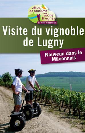 Visite des vignobles du Mâconnais en gyropode   Destination Saône-et-Loire   Scoop.it