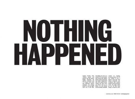"Double-page spread newspaper ad boldly proclaims, ""Nothing Happened"" 