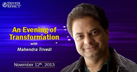 An Evening of Transformation with Mahendra Trivedi | Spiritual Master | Scoop.it