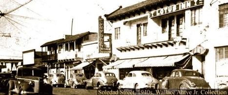 Salinas Chinatown | Chinese American history | Scoop.it