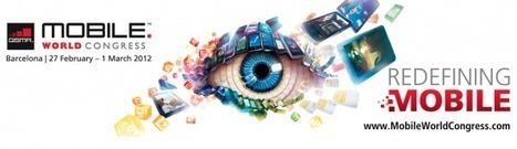 Mobile World Congress 2012 : les annonces attendues | Mobile marketing & advertising - Technology Acceptance Model | Scoop.it