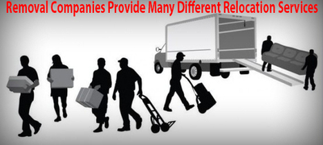 Removal Companies Provide Many Different Relocation Services | Informative King | Removal Services | Scoop.it