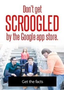Did Microsoft just kill its anti-Google 'Scroogled' campaign? | ZDNet | Microsoft | Scoop.it