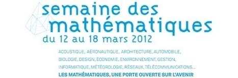 La semaine des mathématiques du 12 au 18 mars 2012   Agenda de la Culture Scientifique et Technique   Scoop.it