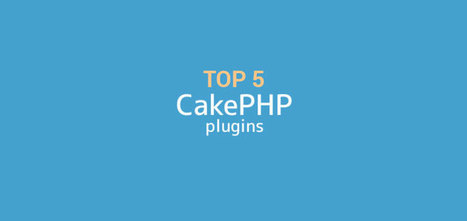 Best Five CakePHP Plug-ins for Shopping Cart Development | CakePHP Development | Scoop.it