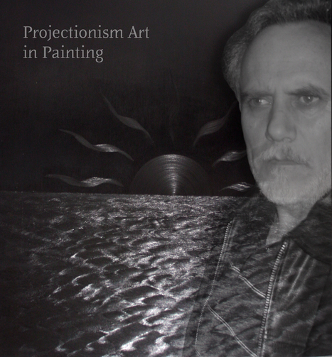 Esteban Simich and Projectionism:  Victory of mind over matter. | Projectionism. | Scoop.it