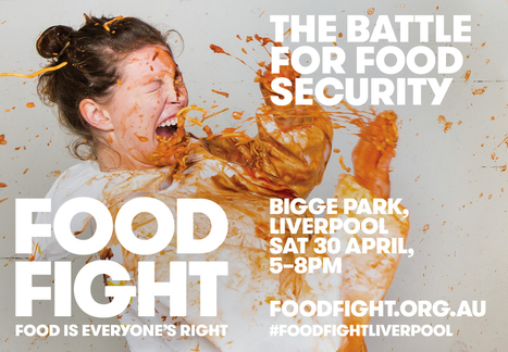 Food Fight: Food is Everyone's Right  | ArtTechFood | Scoop.it