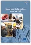Union européenne. Guide pour la formation dans les PME | Olivier Gauvin | Scoop.it