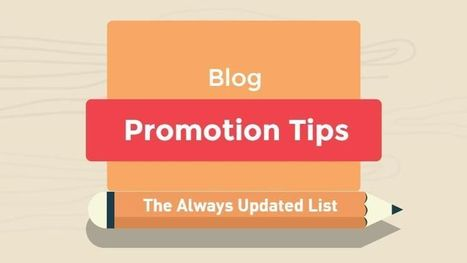 Blog Promotion Tips – The Always Updated List | Mallee Blue Media | Scoop.it