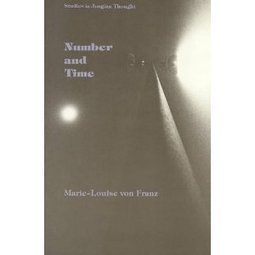 Carl Jung Depth Psychology: Number and Time by Marie Louise von Franz | Carl Jung Depth Psychology | Scoop.it