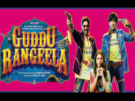 Guddu Rangeela Movie Review | Bollywood Movies News | Scoop.it