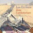 Le mardi, on lit ! Les erreurs dans l'architecture | UrbaNews.fr | Francisco Muzard | Scoop.it