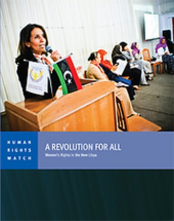 A Revolution for All: Women's Rights in the New Libya | real utopias | Scoop.it