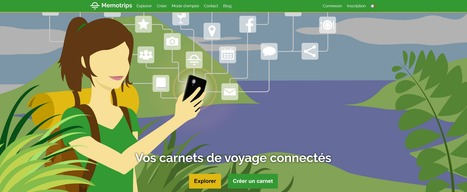 Memotrips : carnet de voyage digital - Make It Travel - Blog   E-Tourisme   Scoop.it