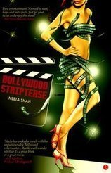 Bollywood Striptease | Neeta Shah | Book Review | Book Reviews | Scoop.it