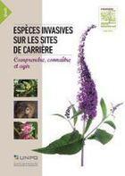 Guides des espèces invasives sur les sites de carrières - UNPG (Union nationale des producteurs de granulats) | PdS et DD | Scoop.it