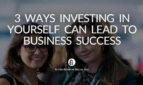3 ways investing in yourself can lead to business success   #Womenonthego   Scoop.it