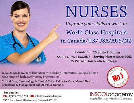 Nurses Upgrade Your Skills to Work in World Class Hospitals in Canada/UK/USA/AUS/NZ | INSCOL Academy Canada | Scoop.it