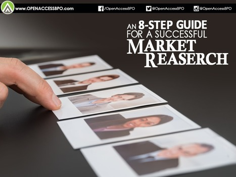 An 8-step guide for a successful market research   Open Access BPO   Outsourcing and Customer Service   Scoop.it