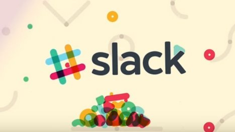 What is Slack and how Do I Use It for My Team? | Technology in Business Today | Scoop.it