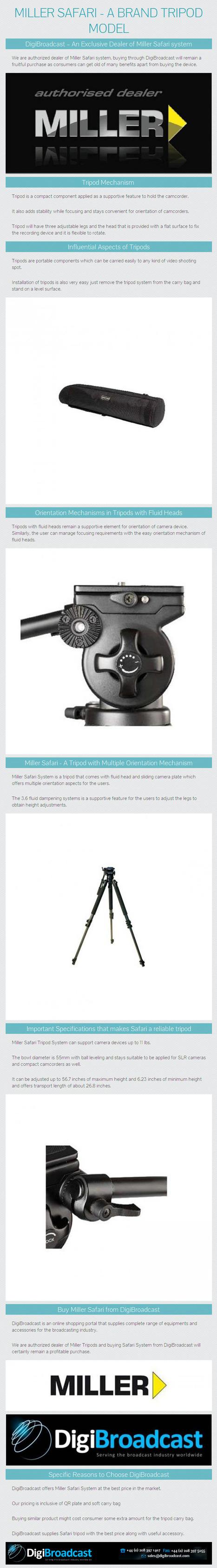 Miller Safari - A Brand Tripod Model from www.digibroadcast.com | digibroadcast | Scoop.it