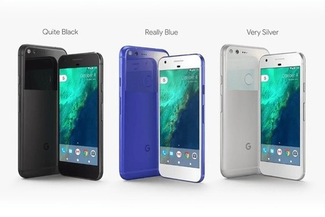Google's Pixel phones bring fast charging, AI, VR, a cam to rival the iPhone's | Mobile Technology | Scoop.it