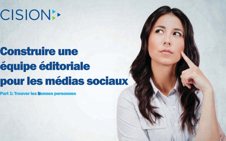 Construire une équipe éditoriale pour les réseaux sociaux : 2 guides pratiques | outils-web | Scoop.it