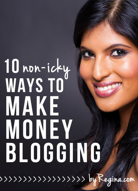 10 Non-icky Ways to Make Money Blogging | The Writer's Resource Cupboard | Scoop.it
