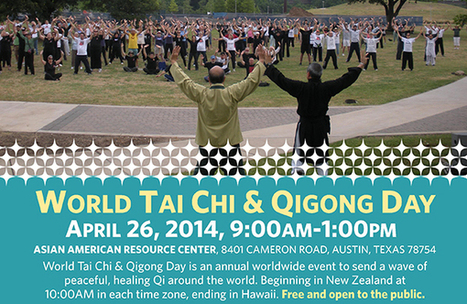 World Tai Chi & Qigong Day | April 26 | World Cultures Austin | Wild Goose Qigong | Scoop.it