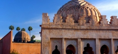 Uncover the Islamic Tourist Places in Marrakech - Spirit Tourism | Arte Maroko | Scoop.it