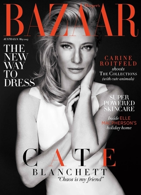 Cate Blanchett for Harper's Bazaar Australia May 2013 | TAFT: Trends And Fashion Timeline | Scoop.it