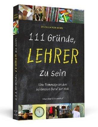111 Gründe, Lehrer zu sein - Eine Hommage an den schönsten Beruf der Welt | Beruf: Lehrer | Scoop.it
