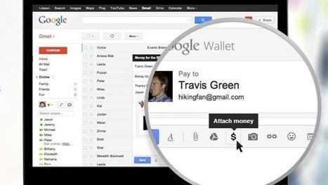 Google permet d'envoyer de l'argent via un simple e-mail | Le boom du digital et le marketing relationnel | Scoop.it