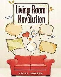 Happiness and the New Simplicity: The Living Room Revolution of Community | Share Happiness | Scoop.it