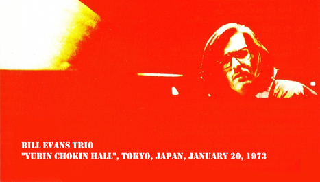 Camps d'estiu: 9 Bill Evans at Yubin Chokin Hall, Tokyo, Japan, January 20, 1973 | Radio Jazz Catalunya | Scoop.it