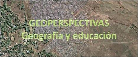 GEOPERSPECTIVAS - GEOGRAFÍA Y EDUCACIÓN: LOS ADOLESCENTES DE PUNTA ALTA Y LA APROPIACIÓN DEL ESPACIO URBANO | Geografía | Scoop.it