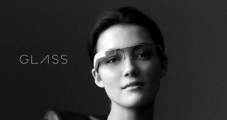 Google Glass : l'actualité de la semaine | Articles Google Glass | Scoop.it