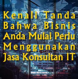 8 Tanda Bahwa Bisnis Anda Harus Menggunakan Jasa Konsultan IT | My 2013 | Scoop.it