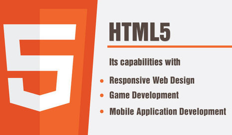HTML5: Its capabilities with Responsive, Mobile Apps & Game Development     HTML5 and CSS3   Scoop.it