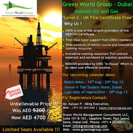 Never Before and Never Again!! Nebosh Oil and Gas – Green World Group – UAE . Level 2 u.k. Certificate Absolutely Free!!  Special Offers -  Nebosh ITC Was AED -5200 /- AED Now 4700 /-  Bookings Open.. | Nebosh Course Cochin | Scoop.it