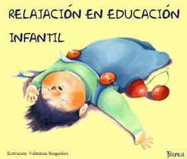 Actividades para Educación Infantil: ESPECIAL Relajación en infantil | Metafísica, Yoga, Meditación y Reiki | Scoop.it
