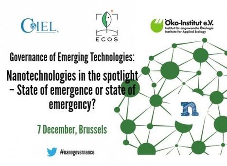 07/12/16 - ECOS, CIEL, Ö-I : Nanotechnologies in the Spotlight – State of emergence or state of emergency?   Les actus nano repérées par Avicenn   Scoop.it