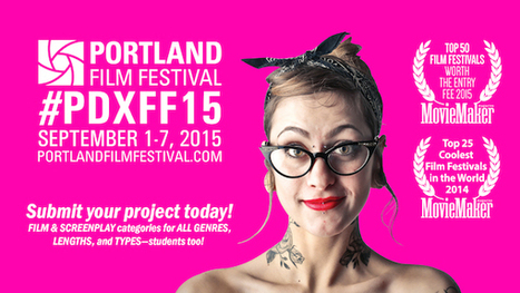 Portland Film Festival Now Accepting Submissions for 2015 | Filmfestivals.com | Human Rights and World Peace | Scoop.it