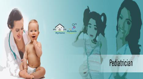 Pediatrician in Chennai - Myhome-myneeds.com | MyHome-MyNeeds.com - Home Needs in India-Classified Ads free | Scoop.it